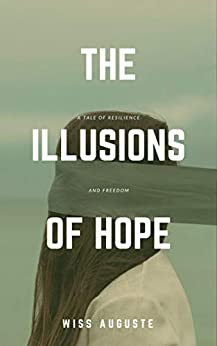 The Illusions of Hope