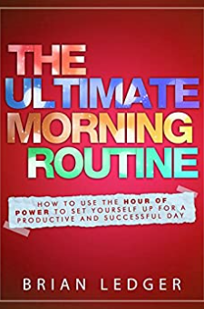 The Ultimate Morning Routine
