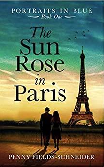 The Sun Rose in Paris