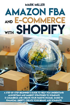 Amazon FBA and E-commerce With Shopify