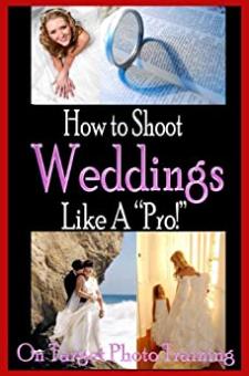 How To Shoot Weddings Like A Pro!