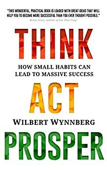 Think. Act. Prosper