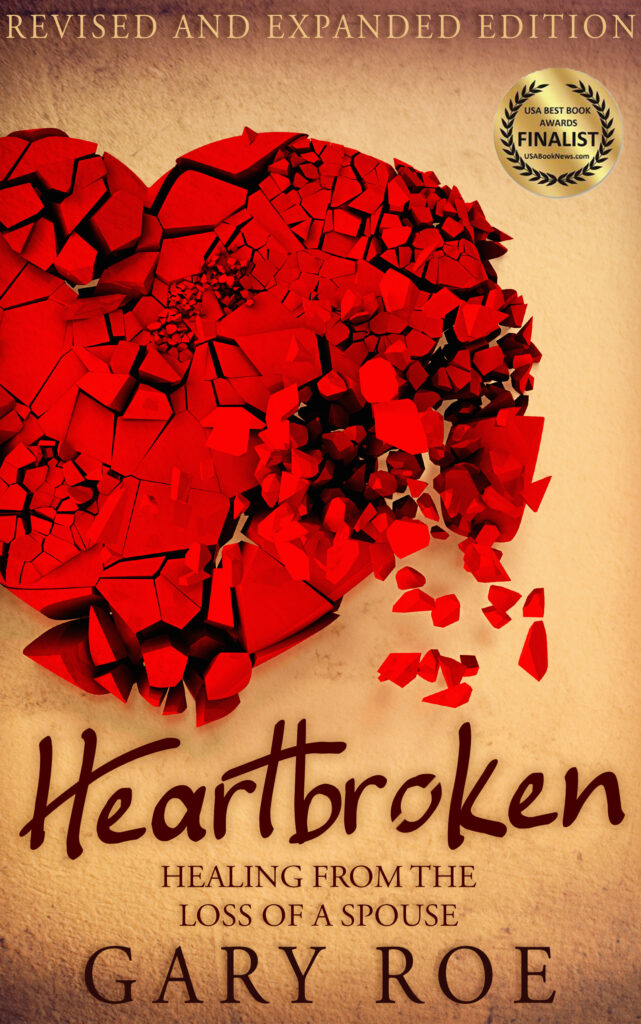 Heartbroken: Healing from the Loss of a Spouse