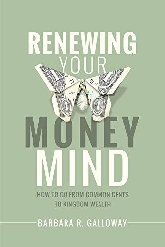 Renewing Your Money Mind