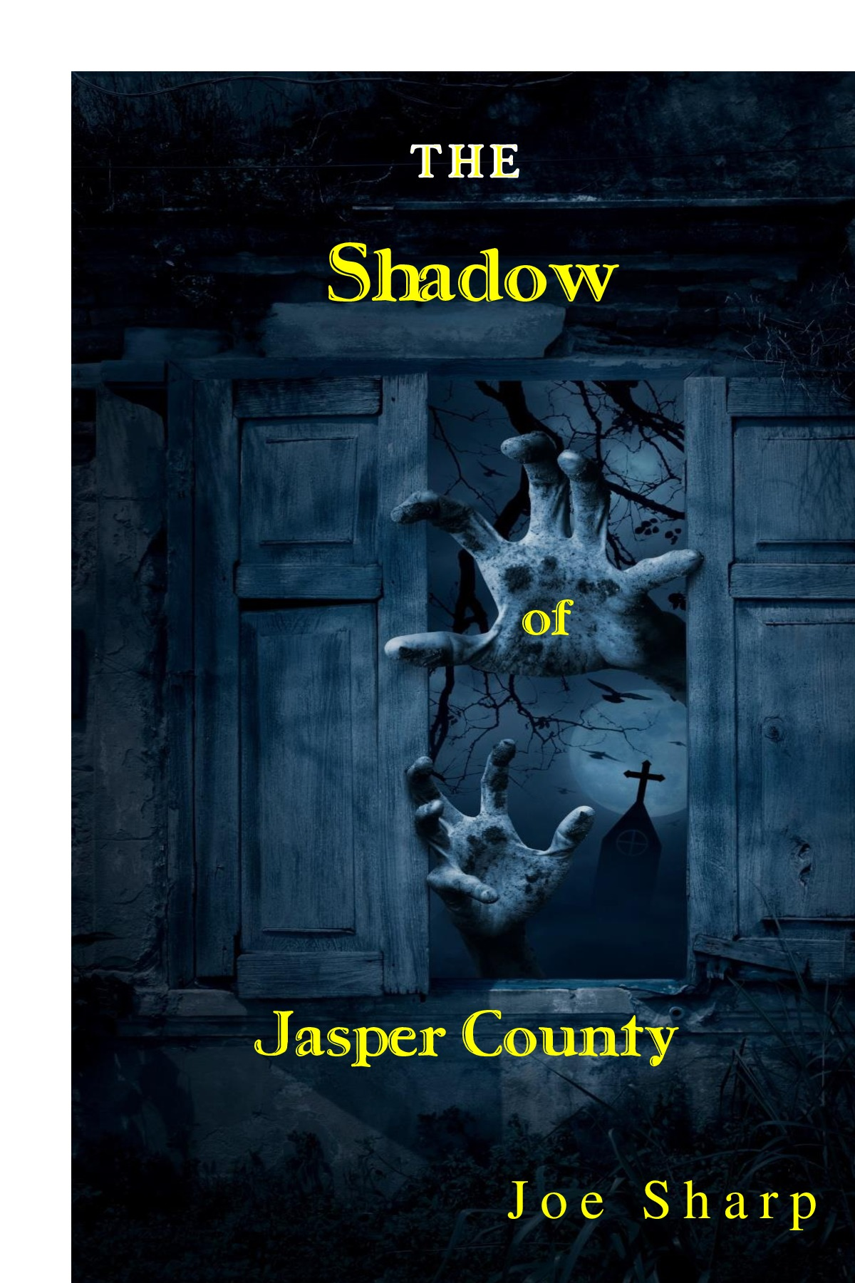The Shadow of Jasper County