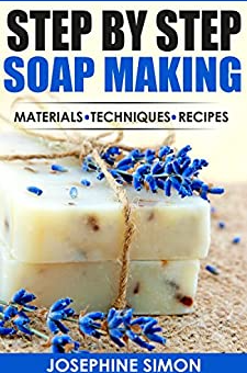 Step by Step Soap Making