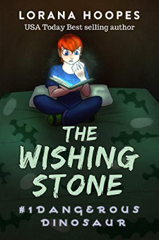 The Wishing Stone: Dangerous Dinosaur