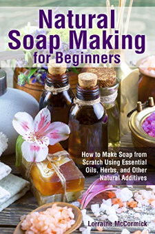 Natural Soap Making for Beginners