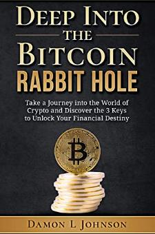Deep Into The Bitcoin Rabbit Hole