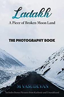 Ladakh: A Piece of Broken Moon Land
