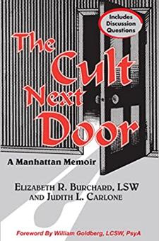 The Cult Next Door: A Manhattan Memoir