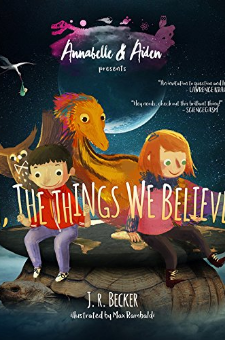 Annabelle & Aiden: Oh, The Things We Believed!