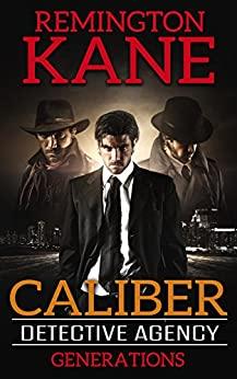 Caliber Detective Agency: Generations