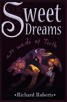 Sweet Dreams Are Made of Teeth