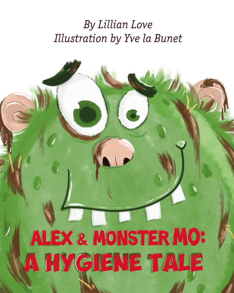 Alex and Monster Mo: A Hygiene Tale