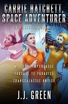 Carrie Hatchett, Space Adventurer (Books 1-3)