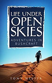 Life Under Open Skies