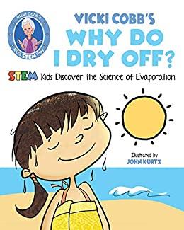 Vicki Cobb's Why Do I Dry Off?