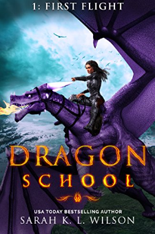Dragon School: First Flight