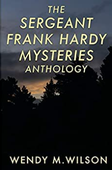 The Sergeant Frank Hardy Mysteries Anthology