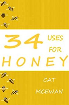 34 Uses for Honey