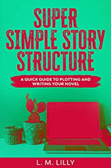 Super Simple Story Structure