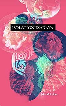 Isolation Izakaya