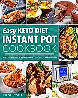Easy Keto Diet Instant Pot Cookbook