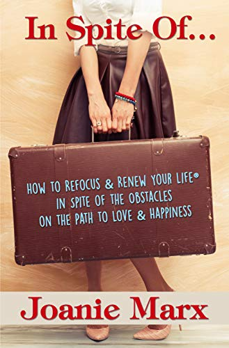 In Spite Of… (How to Refocus & Renew Your Life)