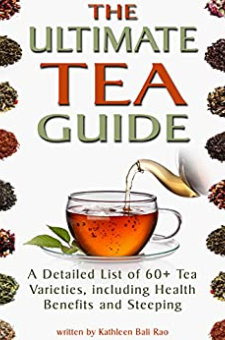 The Ultimate Tea Guide