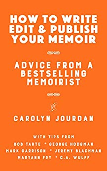 How to Write, Edit, and Publish Your Memoir
