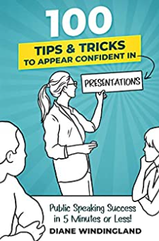 100 Tips & Tricks to Appear Confident in Presentations