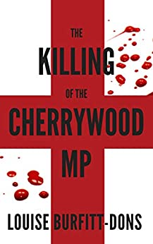 The Killing of the Cherrywood MP