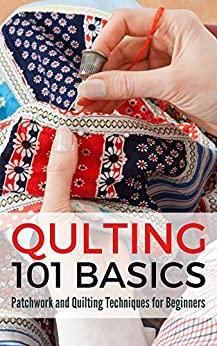 Quilting 101 Basics