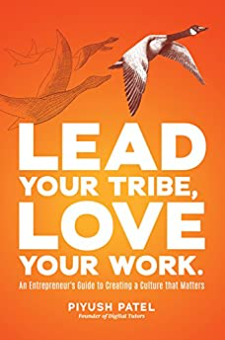 Lead Your Tribe, Love Your Work