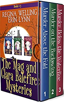 The Mag and Clara Balefire Mysteries (Books 1-3)