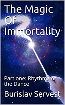 The Magic Of Immortality