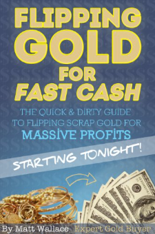 Flipping Gold for Fast Cash