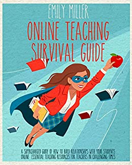 Online Teaching Survival Guide