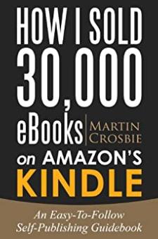 How I Sold 30,000 eBooks on Amazon's Kindle