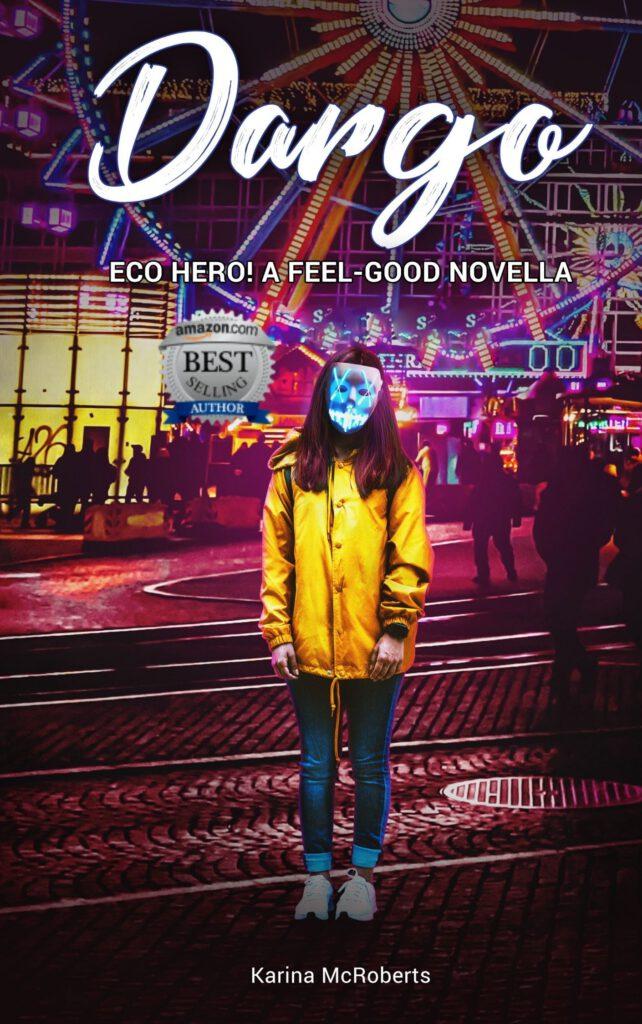 Dargo: Eco Hero!