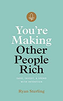 You're Making Other People Rich