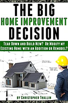 The Big Home Improvement Decision