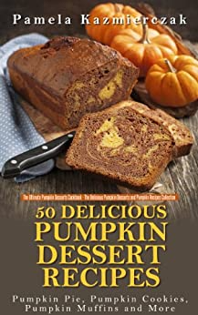 50 Delicious Pumpkin Dessert Recipes