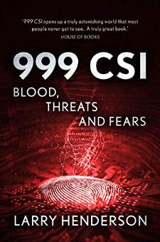 999 CSI: Blood, Threats and Fears