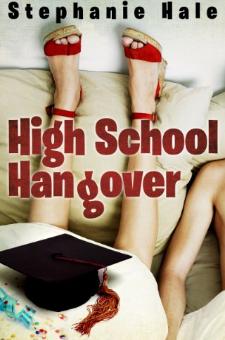 High School Hangover
