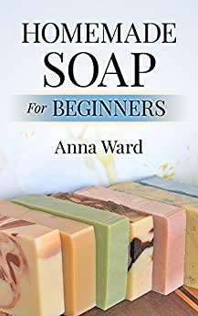 Homemade Soap For Beginners