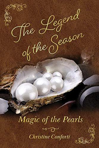 The Legend of the Season: Magic of the Pearls