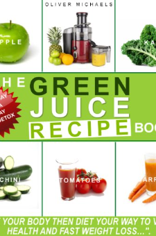 The Green Juice Recipe Book