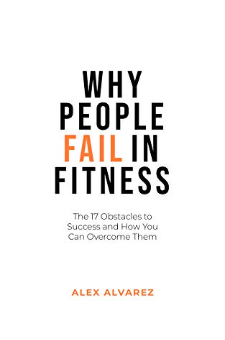Why People Fail In Fitness